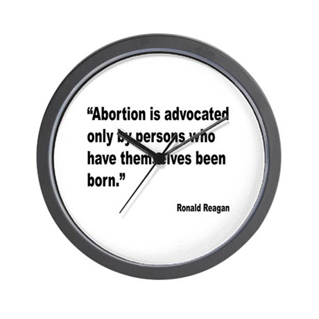 Reagan Anti Abortion Quote Wall Clock