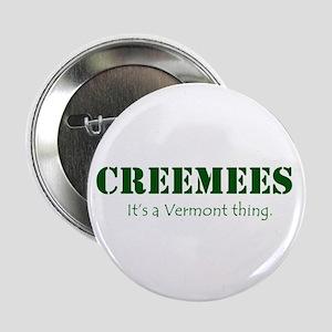 "Creemees 2.25"" Button"