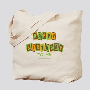 Happy Birthday To Me (g) Tote Bag