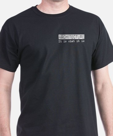 Architecture Is T-Shirt