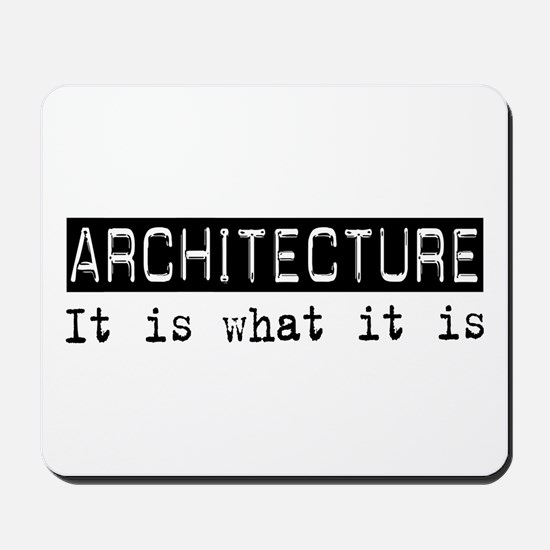 Architecture Is Mousepad