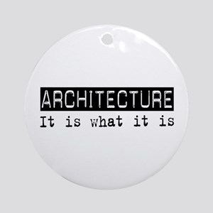 Architecture Is Ornament (Round)