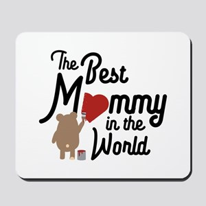 The best Mommy in the World Cm0vd Mousepad