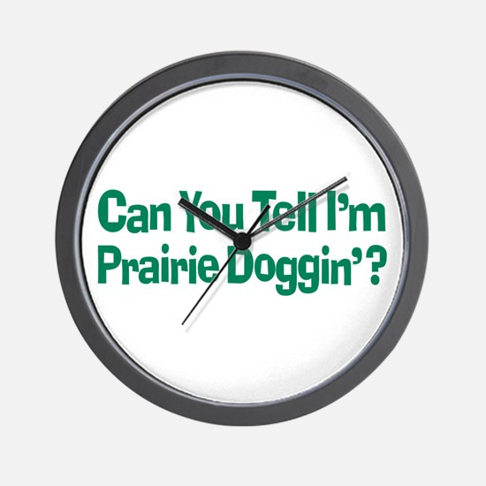 Prairie Dogging Humor Wall Clock