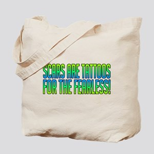 Scars Are Tattoos Tote Bag
