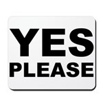 Say Please With This Mousepad