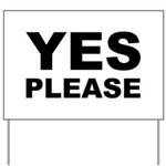 Say Please With This Yard Sign