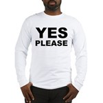 Say Please With This Long Sleeve T-Shirt