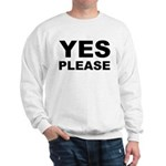 Say Please With This Sweatshirt