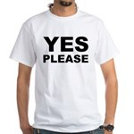Say Please With This White T-Shirt