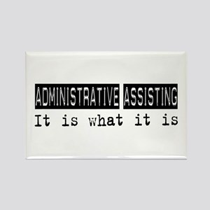 Administrative Assisting Is Rectangle Magnet
