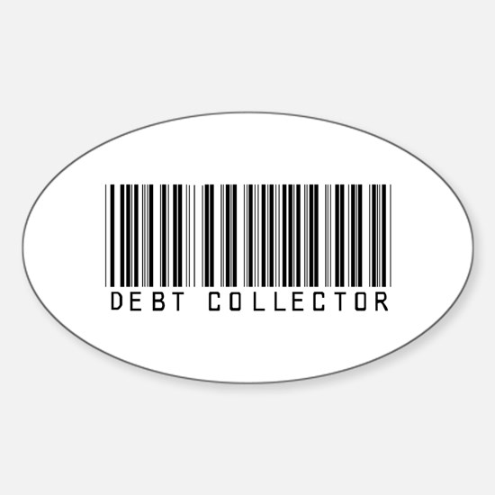 Debt Collector Barcode Oval Decal