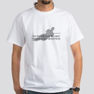 To Ski Or Not To Ski (Waterskiing) White T-Shirt