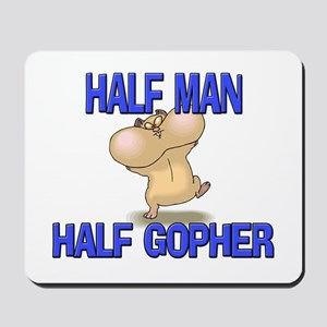 Half Man Half Gopher Mousepad