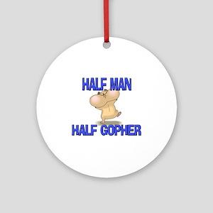 Half Man Half Gopher Ornament (Round)