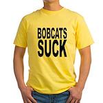 Bobcats Suck Yellow T-Shirt