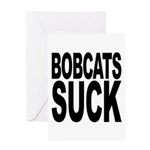 Bobcats Suck Greeting Card