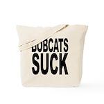 Bobcats Suck Tote Bag