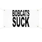 Bobcats Suck Banner