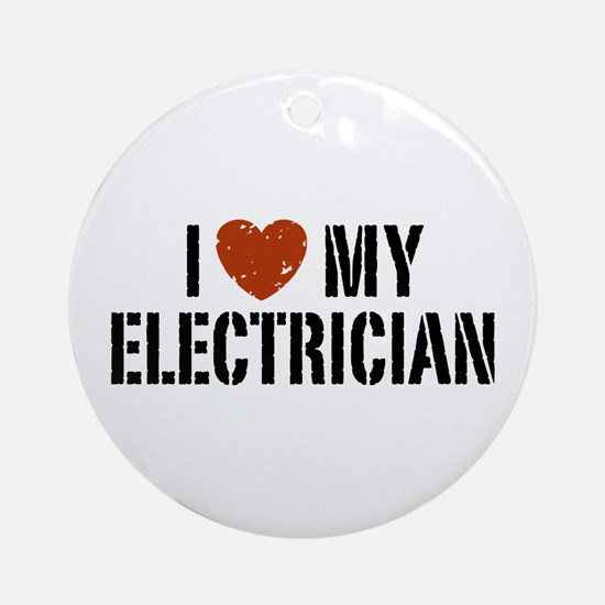 I Love My Electrician Ornament (Round)