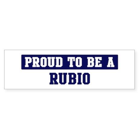 Proud to be Rubio Bumper Sticker