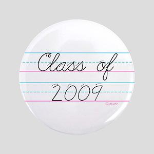 """Class of 2009 3.5"""" Button"""