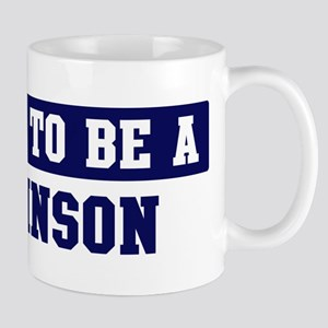Proud to be Robinson Mug