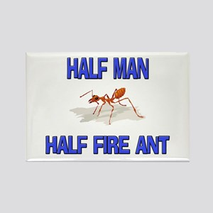 Half Man Half Fire Ant Rectangle Magnet