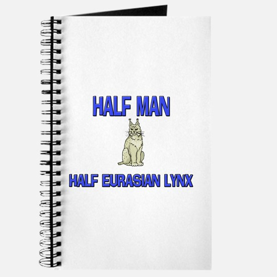 Half Man Half Eurasian Lynx Journal