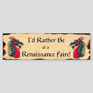Rather Be Renaissance Faire Bumper Sticker