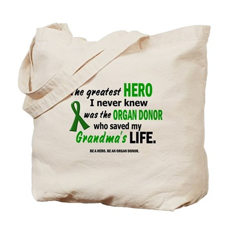 Hero I Never Knew 1 (Grandma) Tote Bag