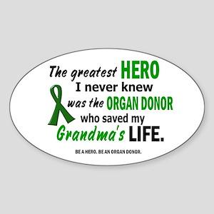 Hero I Never Knew 1 (Grandma) Oval Sticker