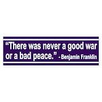 Never a Good War (bumper sticker)