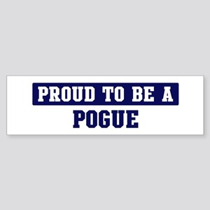 Proud to be Pogue Bumper Sticker