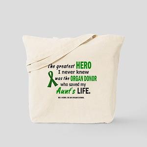 Hero I Never Knew 1 (Aunt) Tote Bag
