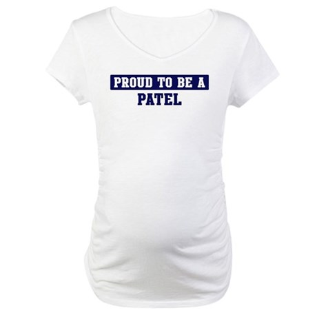 Proud to be Patel Maternity T-Shirt