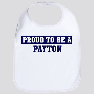 Proud to be Payton Bib