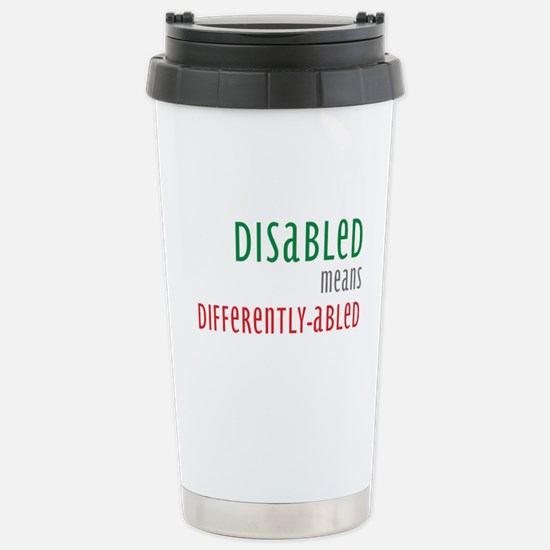 Disabled = Differently-abled Stainless Steel Trave