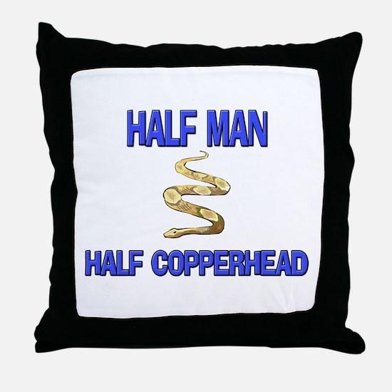 Half Man Half Copperhead Throw Pillow