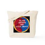 A Cut Above Tote Bag