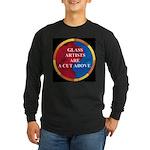 A Cut Above Long Sleeve Dark T-Shirt