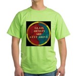 A Cut Above Green T-Shirt