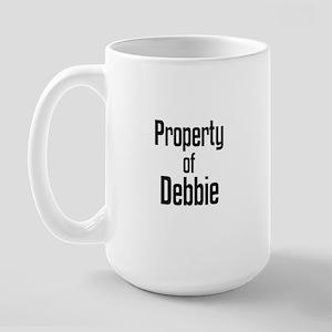 Property of Debbie Large Mug