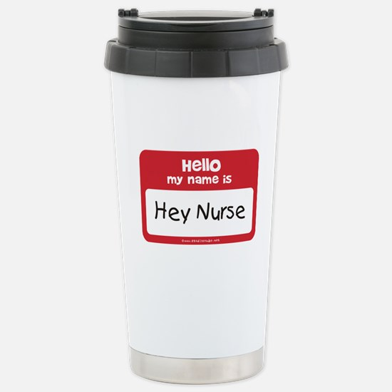 Hey Nurse Stainless Steel Travel Mug