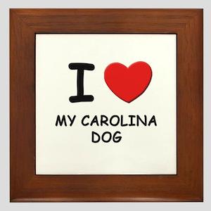 I love MY CAROLINA DOG Framed Tile