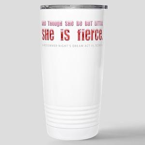 She is Fierce Stainless Steel Travel Mug