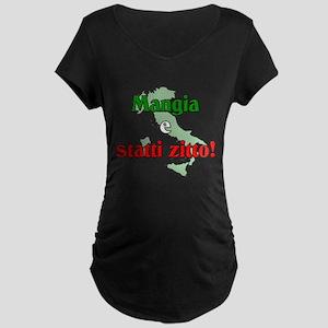 Mangia e Statti Zitto Maternity Dark T-Shirt