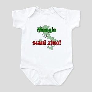 Mangia e Statti Zitto Infant Bodysuit