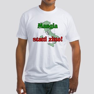 Mangia e Statti Zitto Fitted T-Shirt
