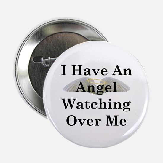 "Watching Over Me 2.25"" Button"
